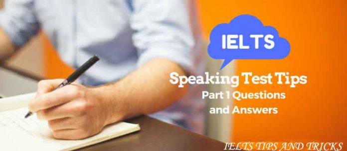 IELTS SPEAKING TEST PART 1