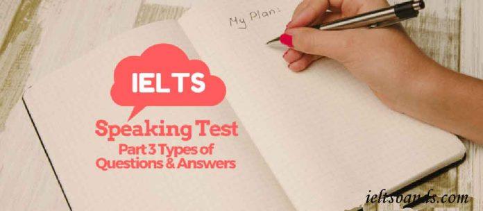 IELTS SPEAKING TEST PART 3
