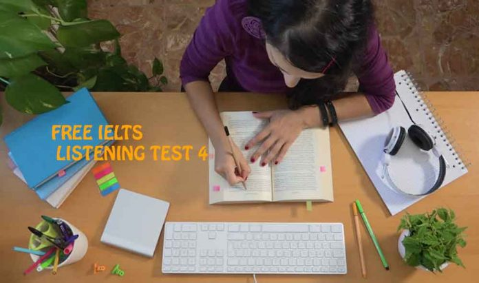 IELTS LISTENING EXAMS ONLINE TEST 4
