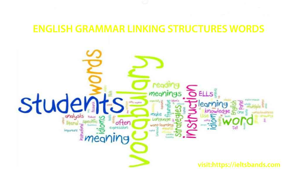 ENGLISH GRAMMAR LINKING STRUCTURES WORDS