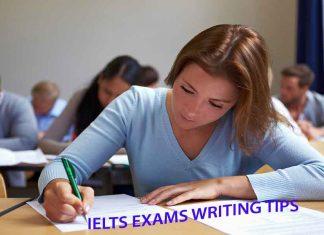 IELTS EXAMS WRITING TIPS