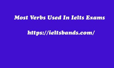 Most Verbs Used In Ielts Exams