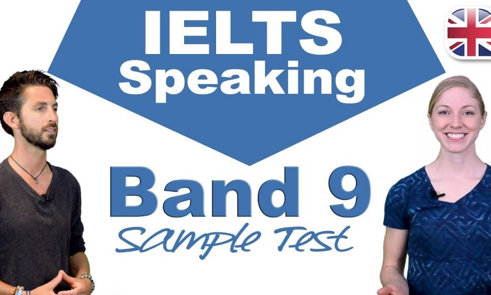 How To Achieve 9 Bands In Ielts Speaking Test Sample