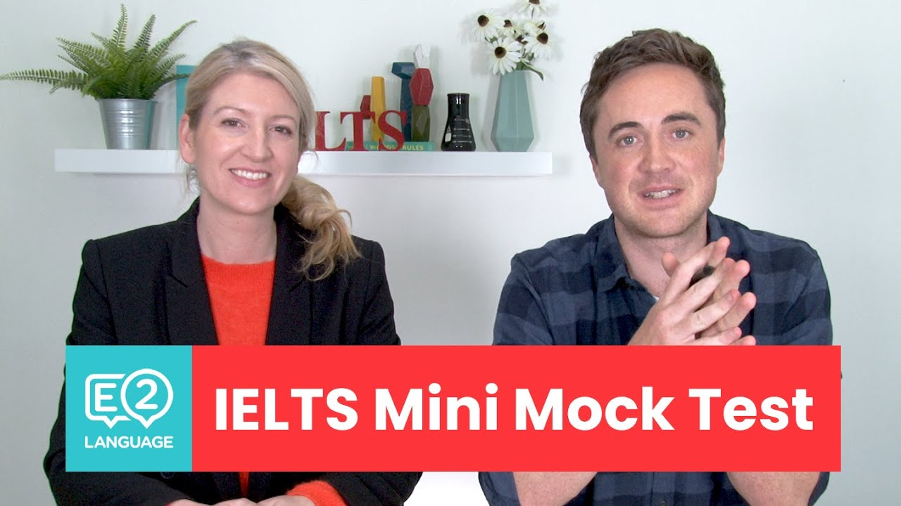 IELTS TOP TIPS AND PRACTICE MINI MOCK TEST With Alex And Jay Video