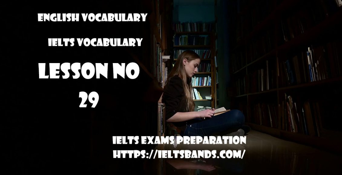 IELTS Vocabulary English Vocabulary Lesson 29 IELTS Exams Preparation